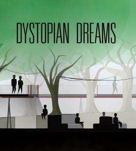 Dystopian Dreams Project